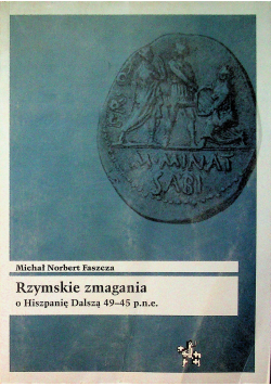 Rzymskie zmagania o Hiszpanię Dalszą 49 - 45 p n e