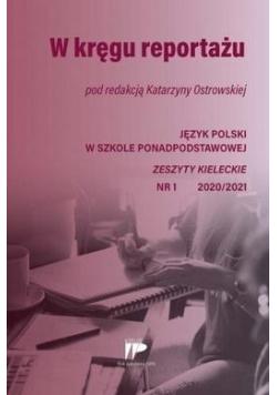 W kręgu reportażu JPSPP 1 2020/2021