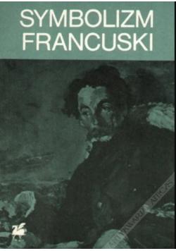 Symbolizm  francuski Antologia