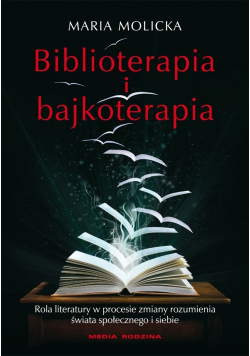 Biblioterapia i bajkoterapia