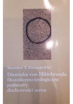 Dietricha von Hildebranda filozoficzno teologiczne podstawy duchowości serca