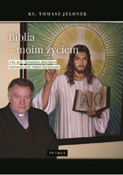 Biblia moim życiem