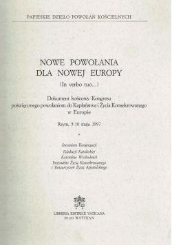 Nowe powołania dla Nowej Europy