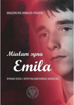 Miałam syna Emila
