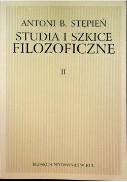 Studia i szkice filozoficzne II