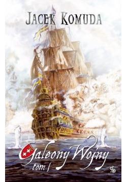 Galeony wojny Tom I