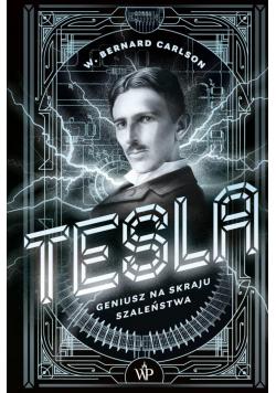 Tesla. Geniusz na skraju szaleństwa