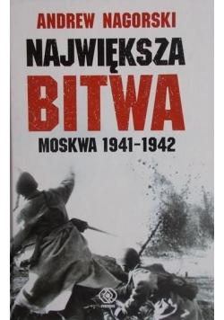 Największa bitwa Moskwa 1941 do 1942