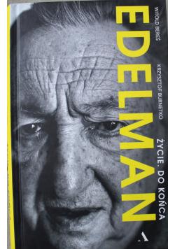 Marek Edelman  Życie do końca