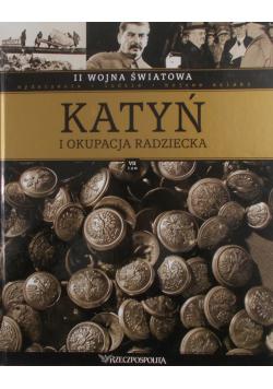 Katyń i okupacja radziecka