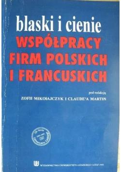 Blaski i cienie współpracy firm polskich i francuskich
