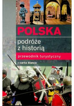 Polska Podróże z historią Przewodnik turystyczny