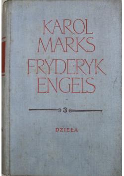 Karol Marks Fryderyk Engles dzieła tom 3