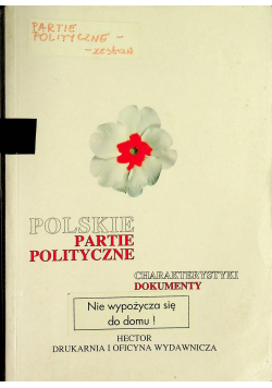 Polskie partie polityczne Charakterystyki Dokumenty