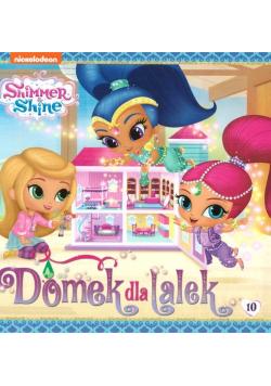 Shimmer and Shine T.10 Domek dla lalek