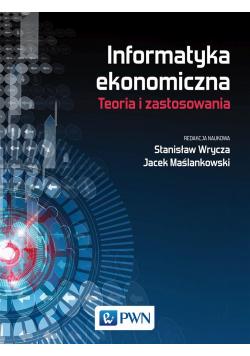 Informatyka ekonomiczna. Trendy i zastosowania