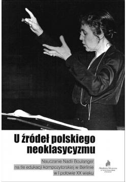 U źródeł polskiego neoklasycyzmu