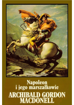 Napoleon i jego marszałkowie