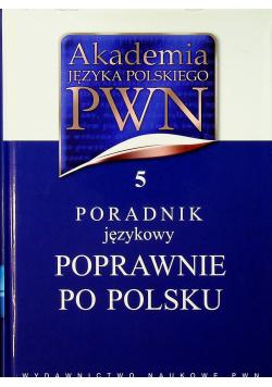 Akademia Języka Polskiego PWN  Poradnik językowy Poprawnie po polsku 5