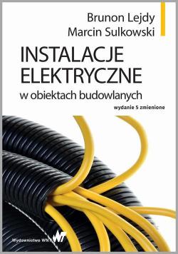 Instalacje elektryczne w obiektach budowlanych