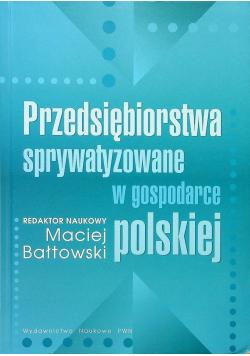Przedsiębiorstwa sprywatyzowane w gospodarce polskiej