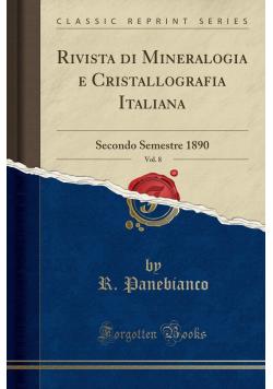 Rivista di Mineralogia e Cristallografia Italiana  Vol  8 reprint 1890 r
