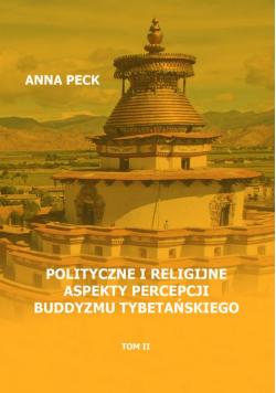 Polityczne i religijne aspekty percepcji buddyzmu tybetańskiego