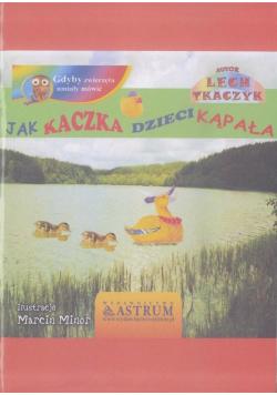 Jak kaczka dzieci kąpała + audiobook