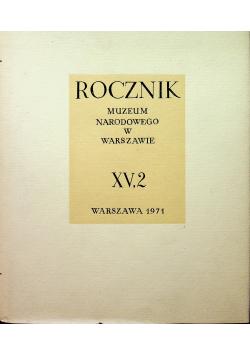 Rocznik Muzeum Narodowego w Warszawie XV 2