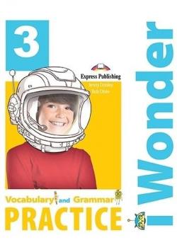 I Wonder 3 Vocabulary & Grammar EXPRESS PUBLISHING