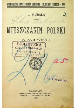 Mieszczanin Polski w XVII wieku 1909 r.