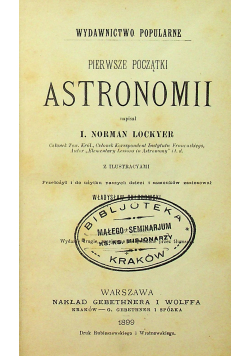 Pierwsze początki astronomii 1899r.