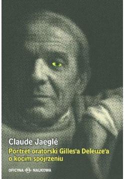 Portret oratorski Gilles'a Deleuze'a o kocim...