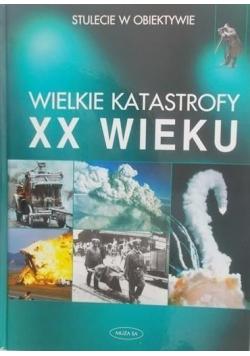 Wielkie katastrofy XX wieku