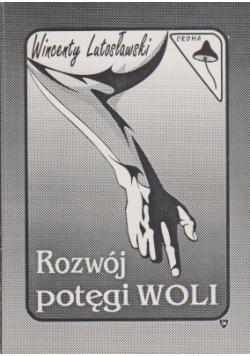 Rozwój potęgi Woli