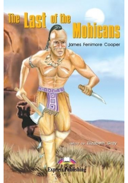 The Last of the Mohicans. Reader Level 2