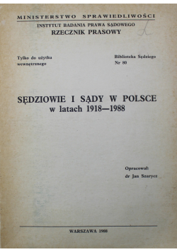 Sędziowie i sądy w Polsce w latach 1918 1988