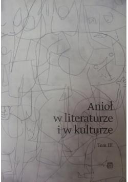 Anioł w literaturze i w kulturze tom III