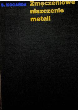 Zmęczeniowe niszczenie metali