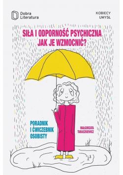 Siła i odporność psychiczna jak je wzmocnić...