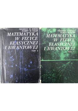 Matematyka w fizyce klasycznej i kwantowe 2 tomy
