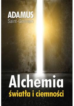 Alchemia światła i ciemności