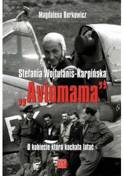 Stefania Wojtulanis-Karpińska Aviomama
