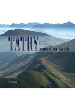 Tatry. Koncert na dwóch