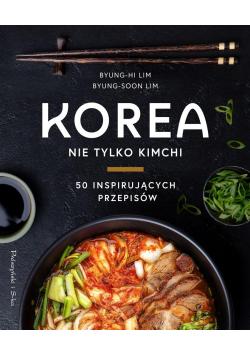 Korea. Nie tylko kimchi