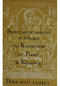 Sanktuarium Maryjne w kościele OO Karmelitów na Piasku w Krakowie
