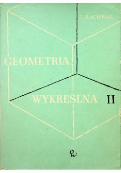 Geometria wykreślna Tom II + Album z rysunkami
