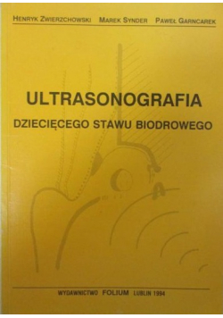 Ultrasonografia dziecięcego stawu biodrowego