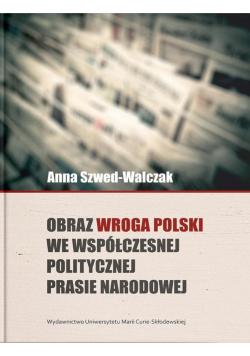 Obraz wroga Polski we współczesnej politycznej...