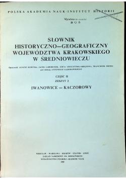 Słownik Historyczno Geograficzny Województwa Krakowskiego w Średniowieczu Cz II Zeszyt 2